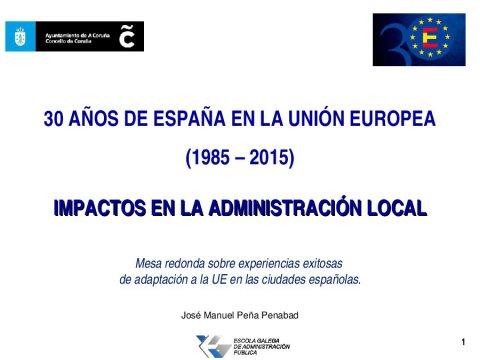 O caso de A Coruña - Xornada 30 anos de España na UE (1985-2015): impacto na Administración local